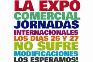 La Expo Comercial Jornadas Internacionales NO sufre modificaciones