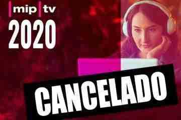 MIPTV 2020 Cancelado